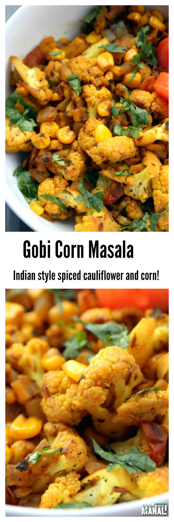 Gobi Corn Masala Collage