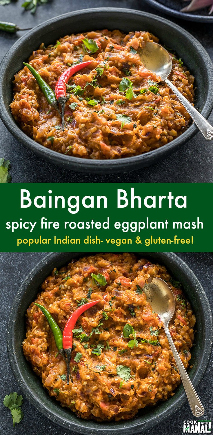 Spicy fire roasted eggplant mash, Baingan Bharta is best enjoyed with roti or parathas. This Punjabi Baingan Bharta recipe uses minimal spices for the best results! Vegan & gluten-free. #indian #vegan #recipe #glutenfree #eggplant