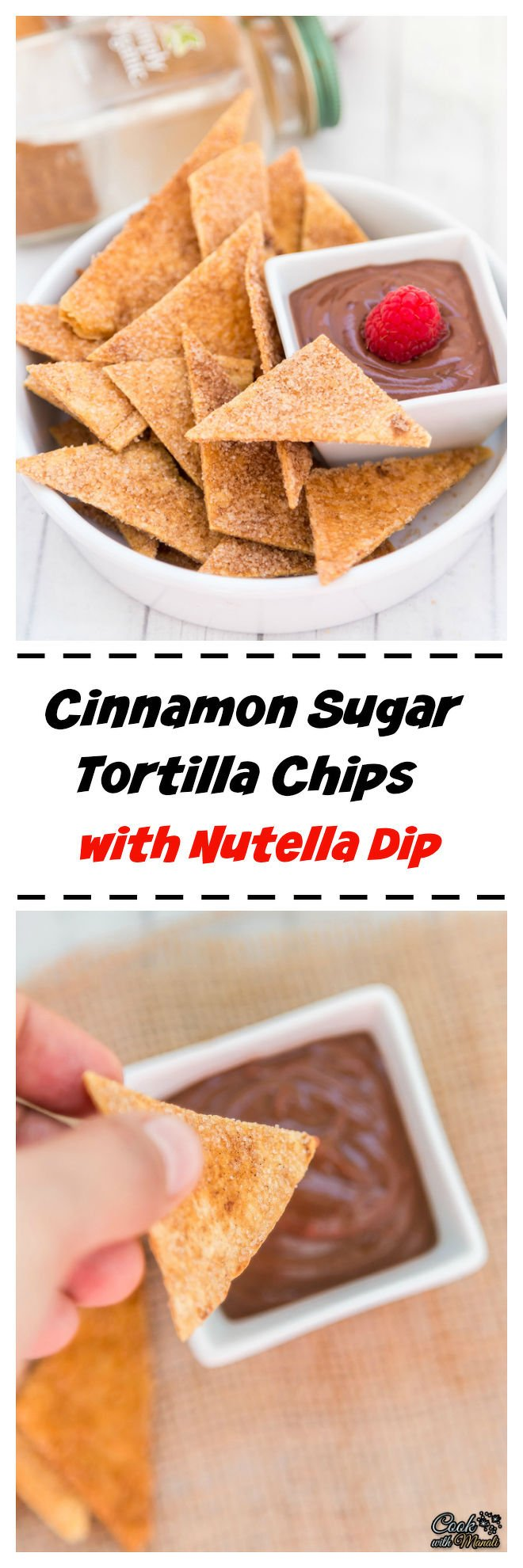 Cinnamon Sugar Tortilla Chips with Nutella Dip Collage-nocwm