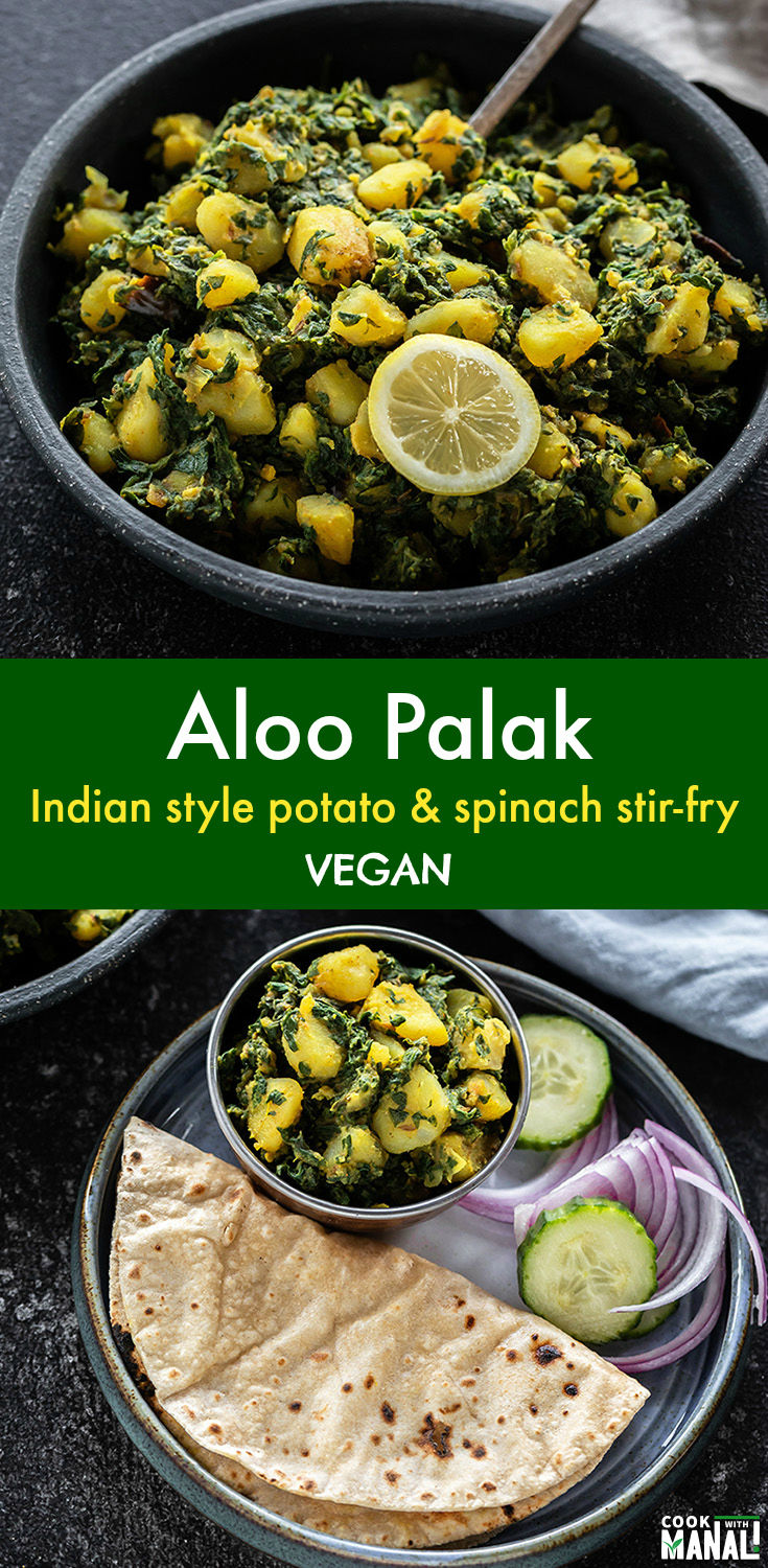 Healthy and vegan, Aloo Palak is a super simple Indian style stir-fry where potatoes and spinach are cooked together with minimal spices! Tastes great with any flat-bread! #indian #vegan