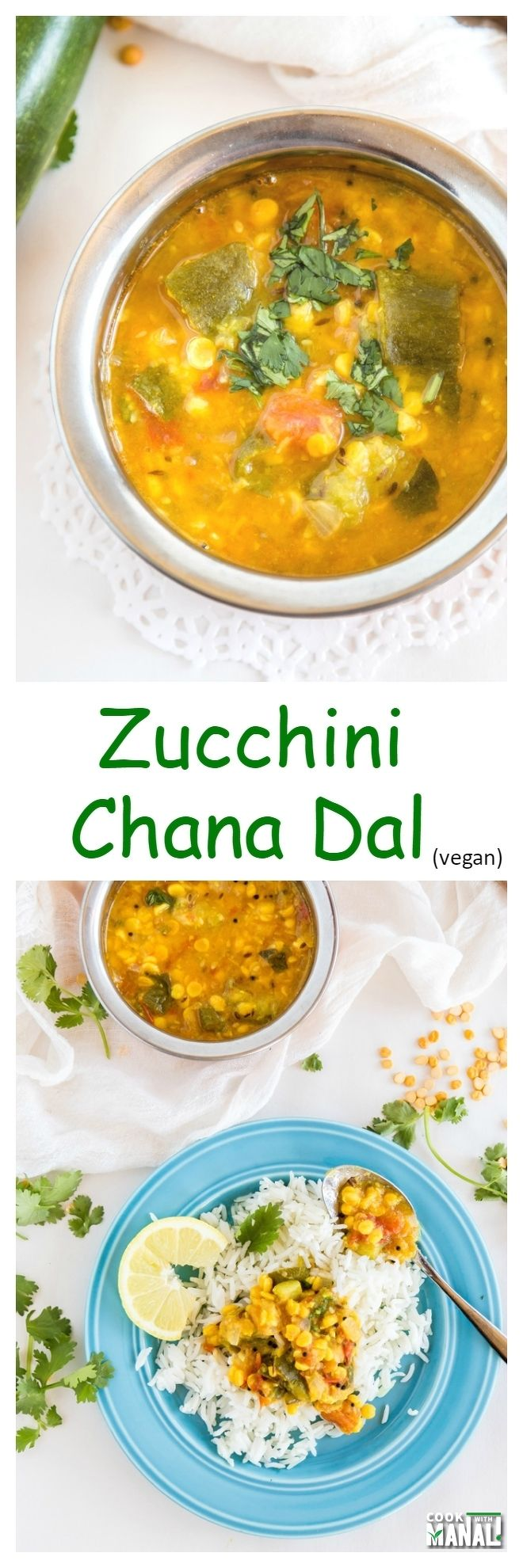 Zucchini Chana Dal Collage