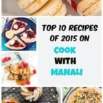 Top-10-recipes-of-2015-on-cook-with-manali-collage