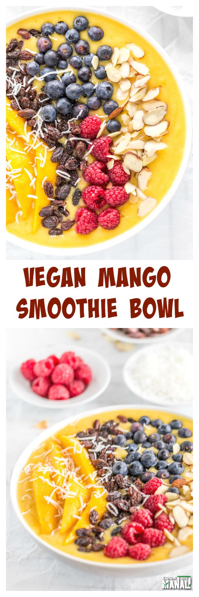 Vegan Mango Smoothie Bowl Collage