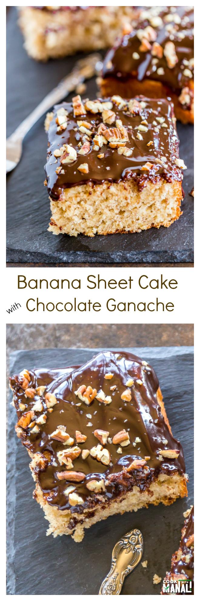 Banana Sheet Cake with Chocolate Ganache Collage
