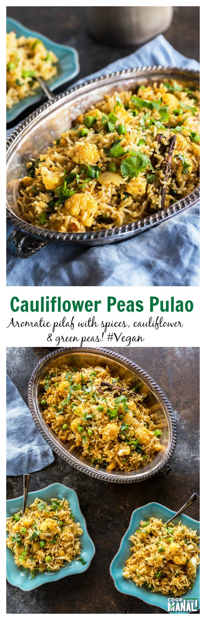 Cauliflower Peas Pulao Collage