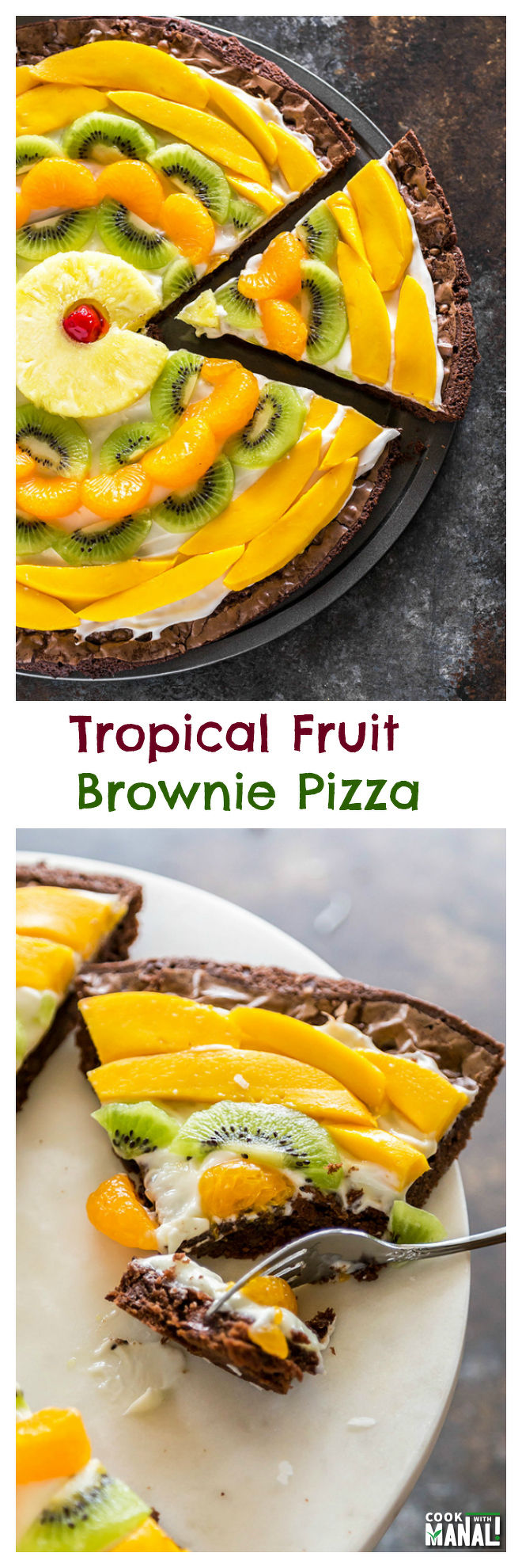 Tropical Fruit Brownie Pizza-Collage