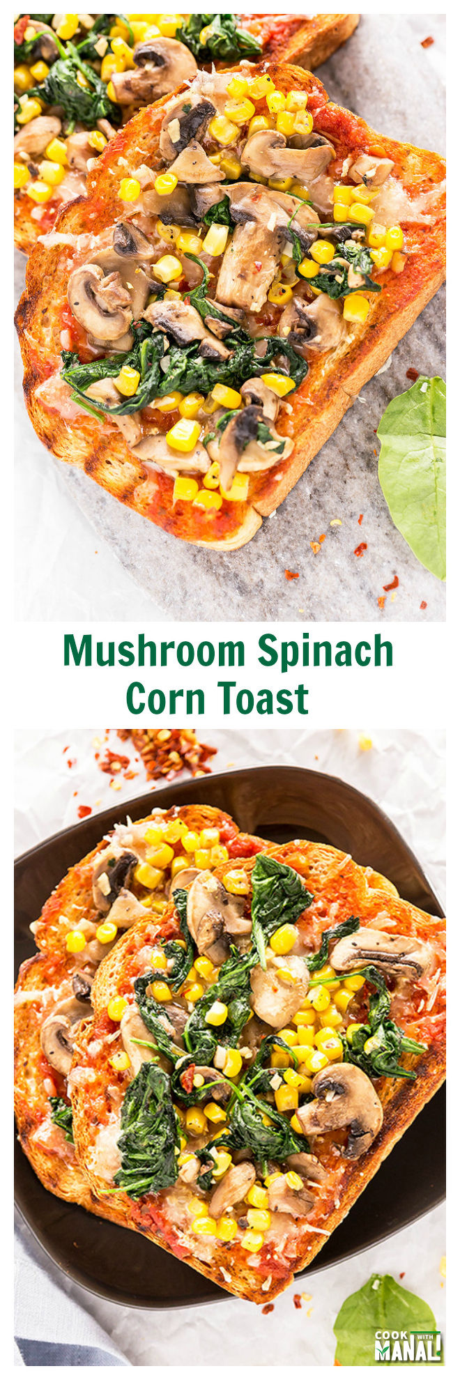 Mushroom Spinach Corn Toast-Collage