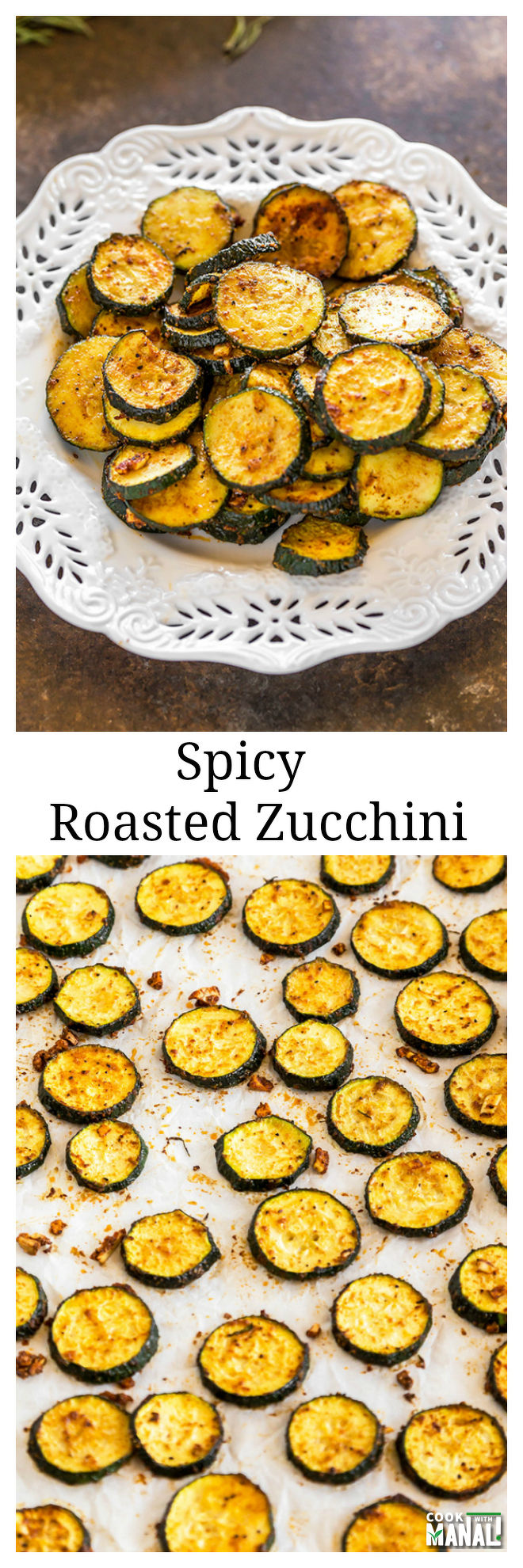 spicy-roasted-zucchini-collage
