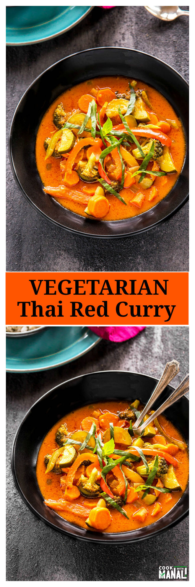 Vegetarian Thai Red Curry + VIDEO - Cook With Manali