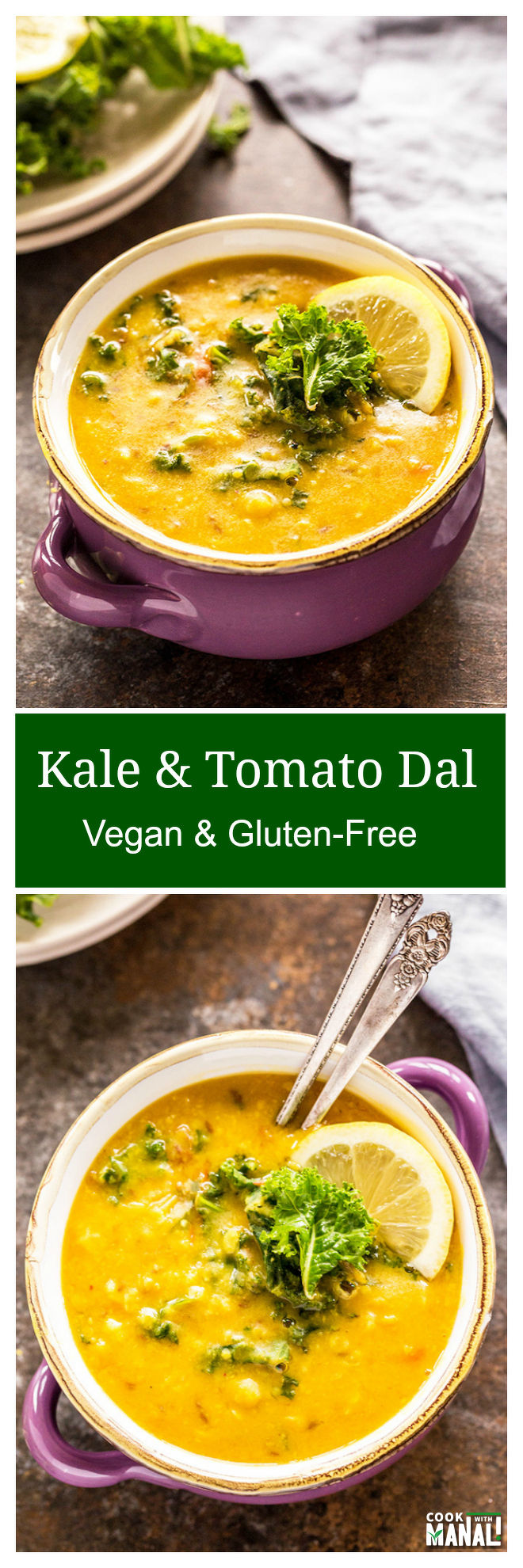 KALE TOMATO DAL COOK WITH MANALI
