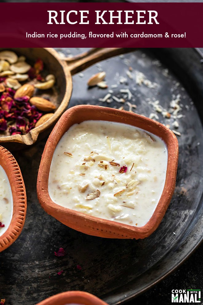 Rice Kheer (Indian Rice Pudding) - Cook With Manali