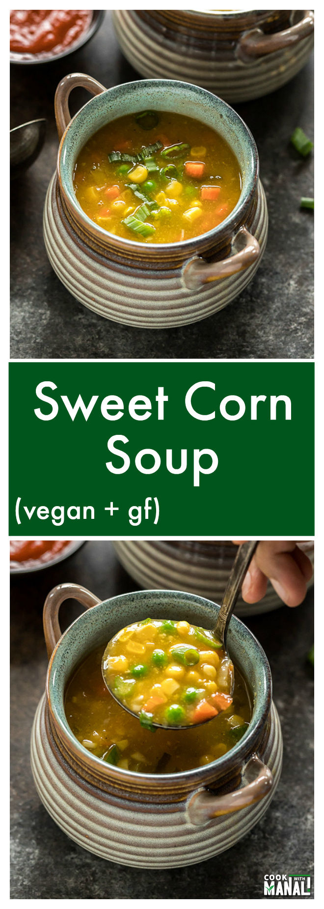 Famous Indo Chinese Sweet Corn Soup is lightly spiced and made with sweet corns, carrots, green peas and spring onions! It's vegan & gluten-free.