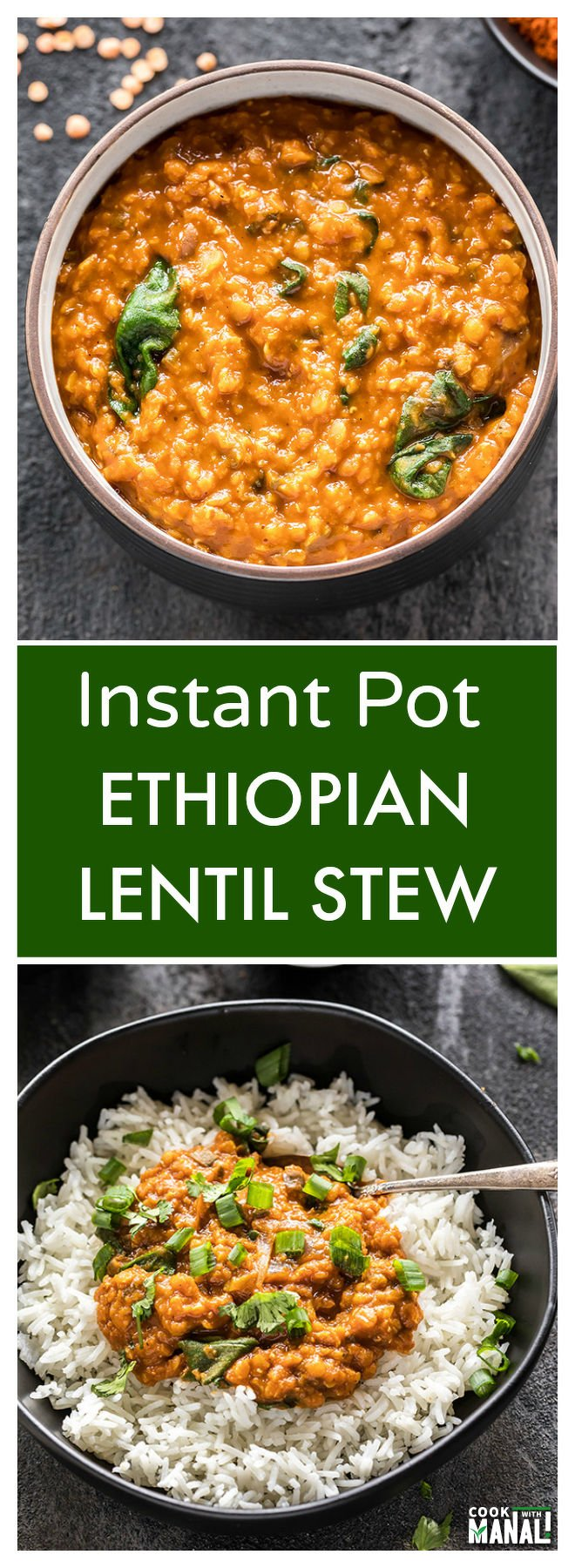 Instant pot ethiopian lentil stew cook with manali save forumfinder Image collections