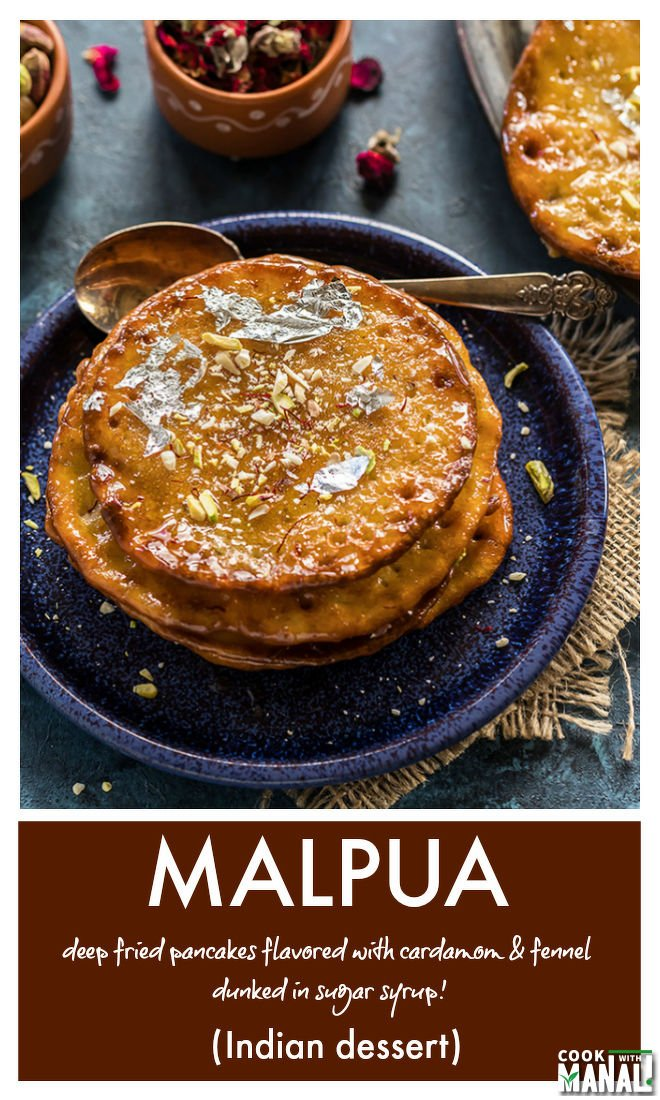 Malpua is an Indian dessert made for special occasions! Fried pancakes flavored with fennel and cardamom are dunked in a sugar syrup.