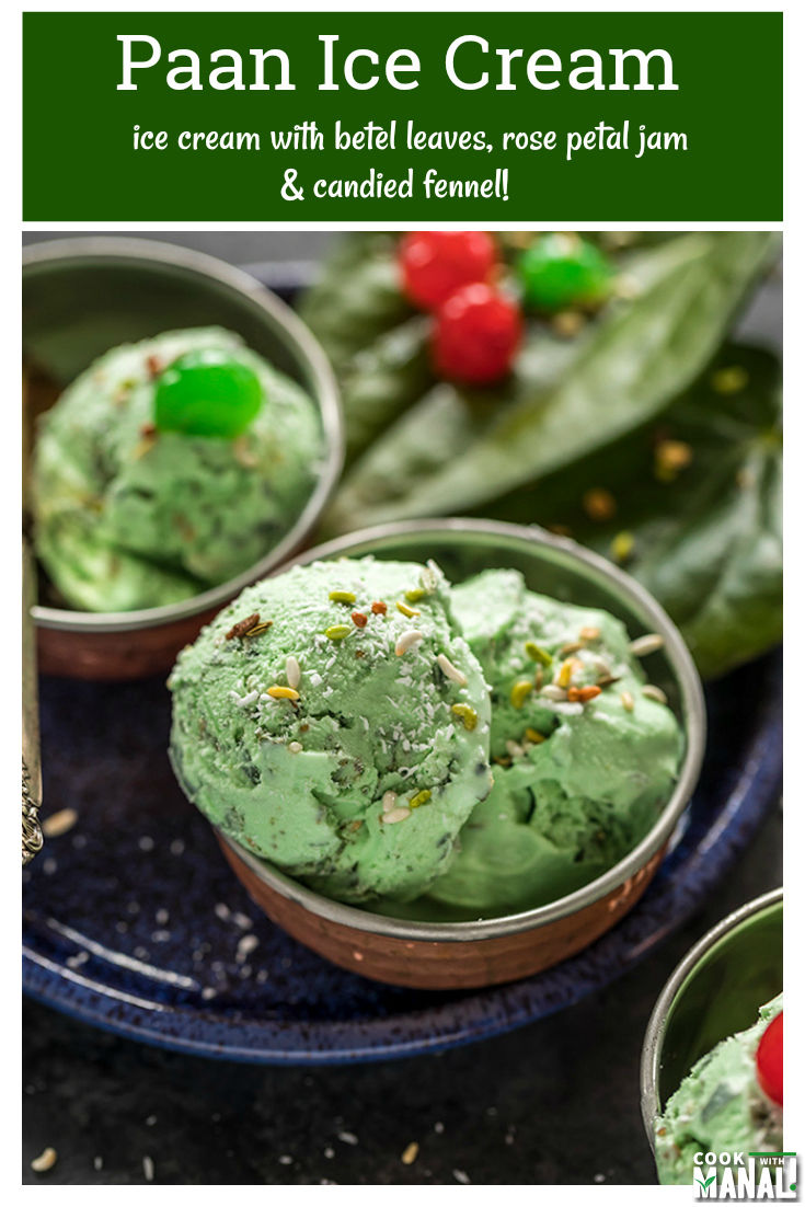 Refreshing Paan Ice Cream is made with betel leaves, rose petal jam & candied petal! This is the perfect ice cream to beat the heat and you only need 10 minutes to make it! #icecream #summer