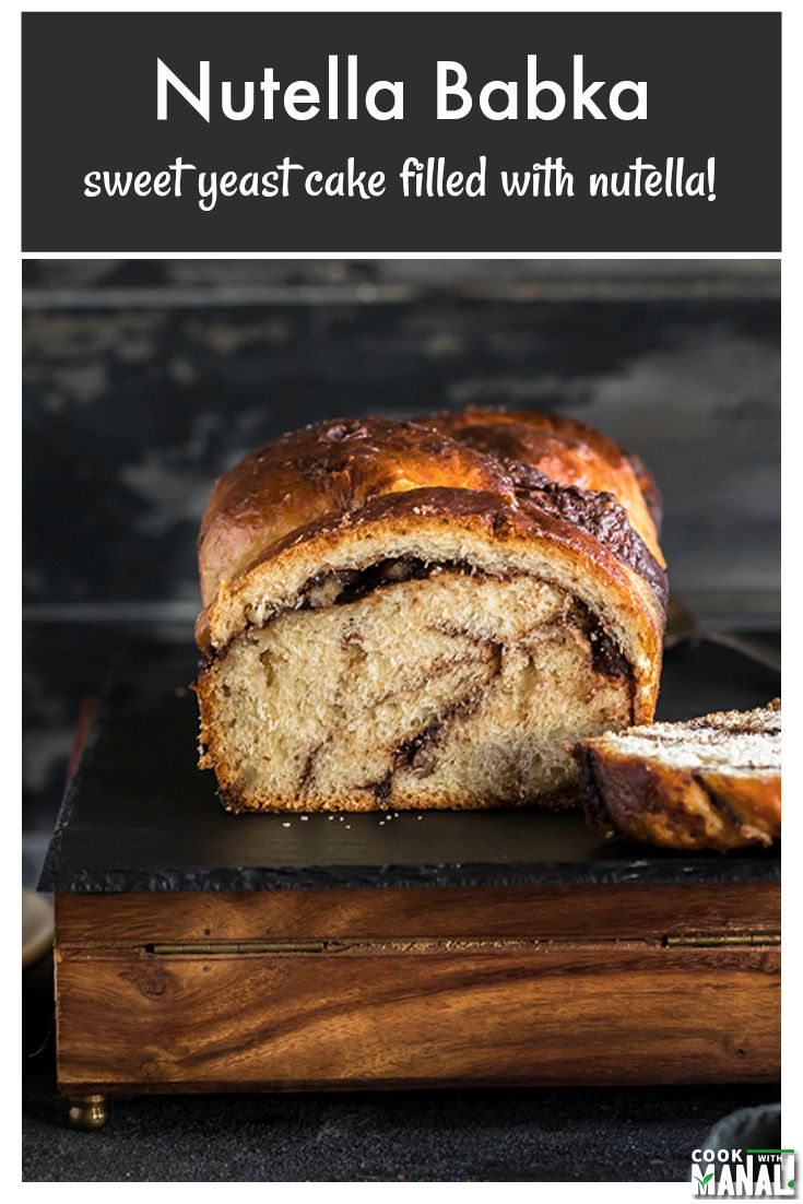 Soft and buttery Babka filled with nutella is the ultimate indulgence! This Nutella Babka has a light brioche which tastes just fantastic with a cup of coffee! #bread #nutella