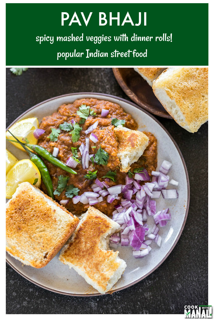 One of the most popular Indian Street Food - Pav Bhaji has a medley of spicy mashed veggies topped with lots of butter, cilantro, lemon juice and served with eggless dinner rolls! #vegetarian #indian
