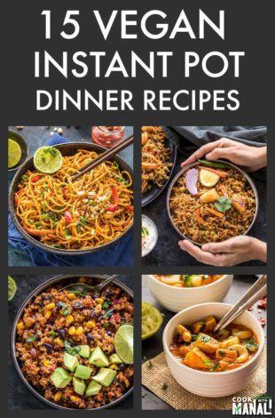 a collage of instant pot vegan dinner recipes