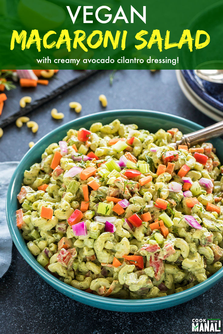 Vegan Macaroni Salad with a creamy green dressing made with avocados and cilantro! This macaroni salad is the perfect summer salad for potlucks and parties! #vegan #summer #salad #recipe #macaronisalad #macaroni