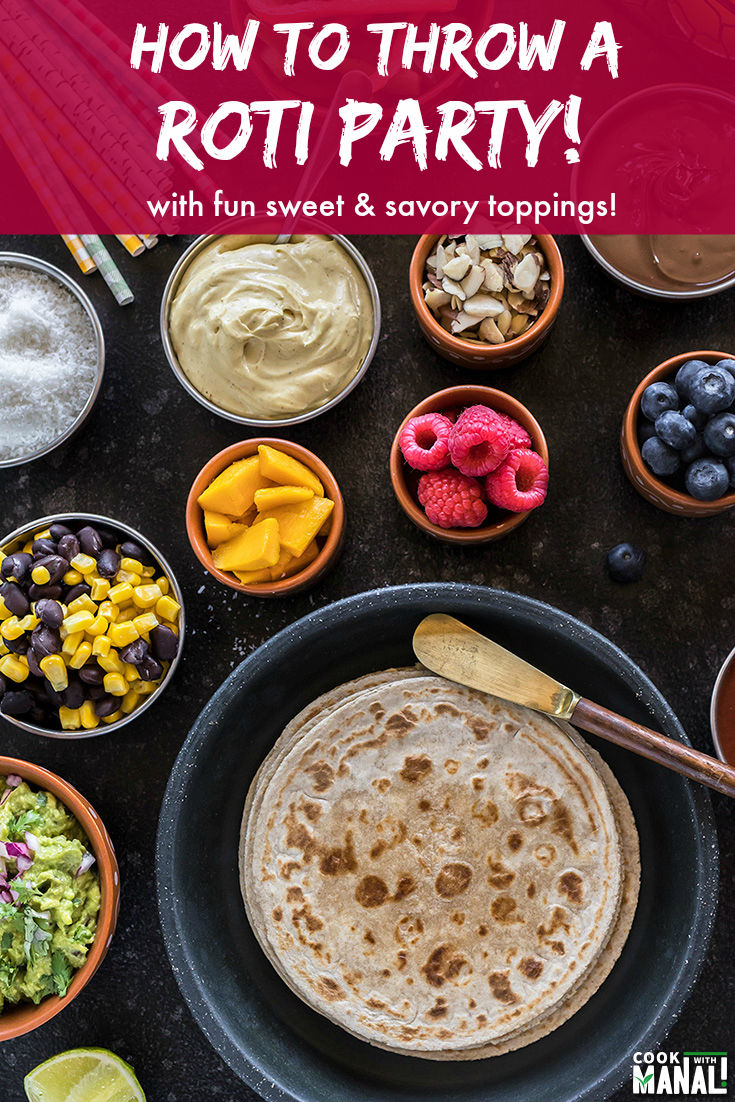 How to throw a Roti Party at home! With fun sweet and savory toppings and rotis made with Rotimatic, this party is so easy to put together! #rotimatic #ad