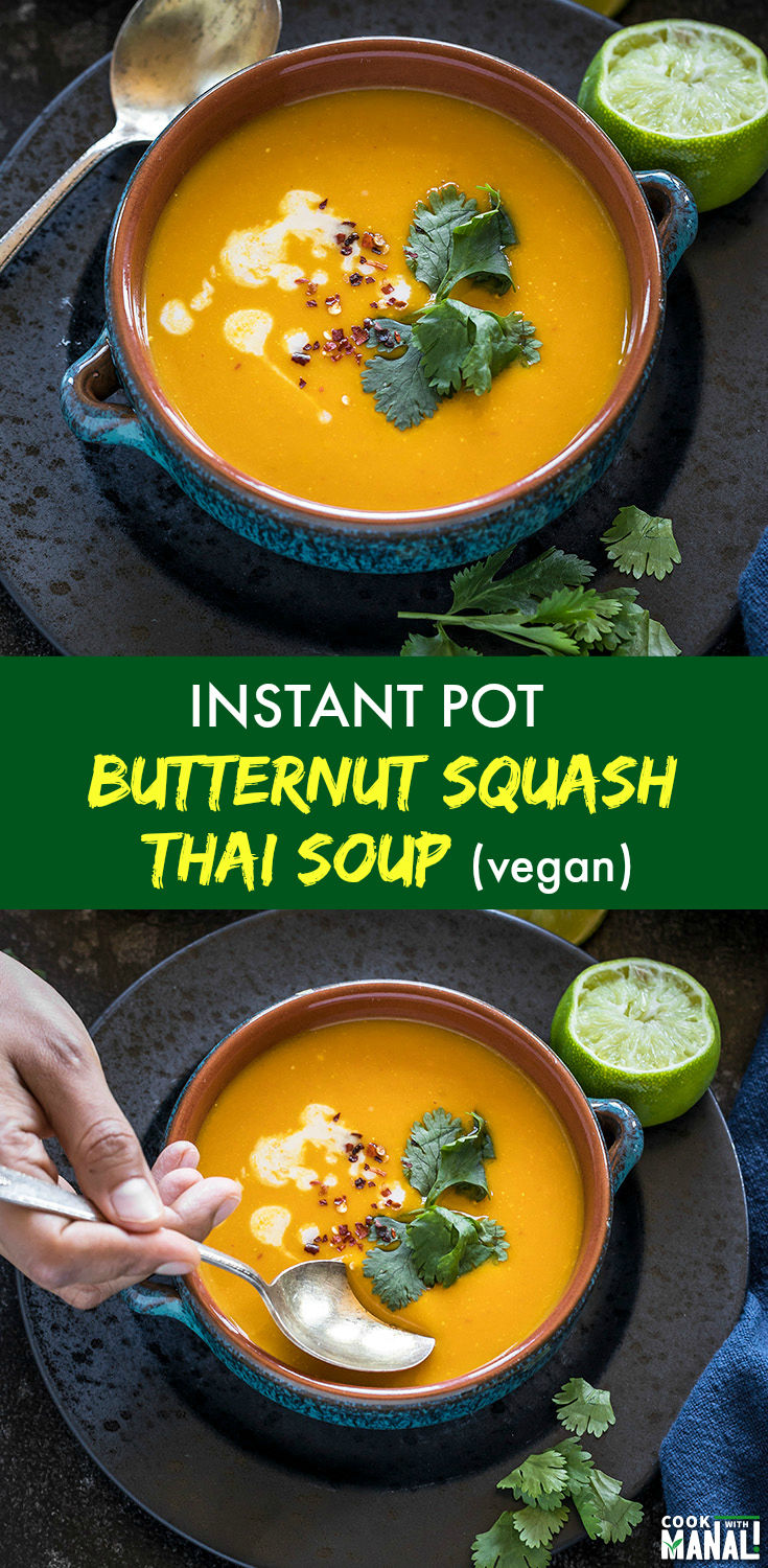 Vegan & gluten-free Thai Butternut Squash Soup made in the Instant Pot! This soup is packed with all the warm fall flavors. Serve with a side of rustic bread! #vegan #instantpot #glutenfree #soup #fallrecipe