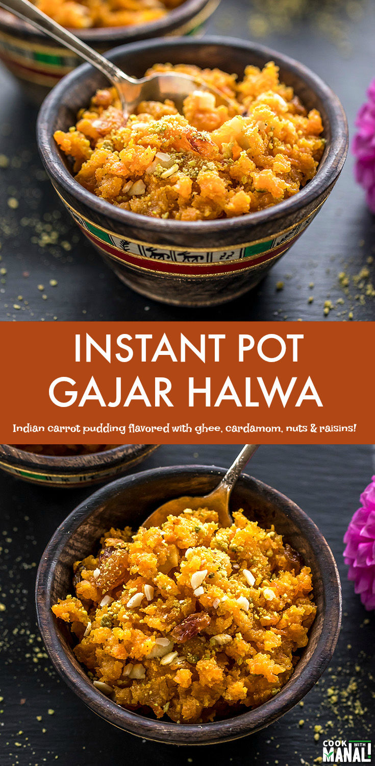Delicious Gajar Halwa made in the Instant Pot! This Indian carrot pudding is flavored with ghee, cardamom, nuts and raisins! #dessert #indian #halwa #gajarhalwa #instantpot