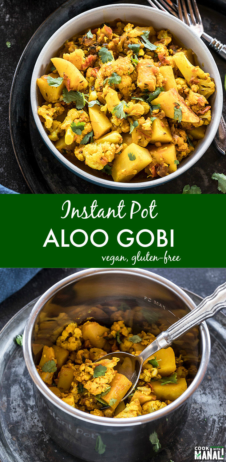 Classic Indian dish, Aloo Gobi made in the Instant Pot! This spiced potatoes and cauliflower dish is vegan, gluten-free and makes a comforting meal. #vegan #instantpot #indian #indianfood #glutenfree