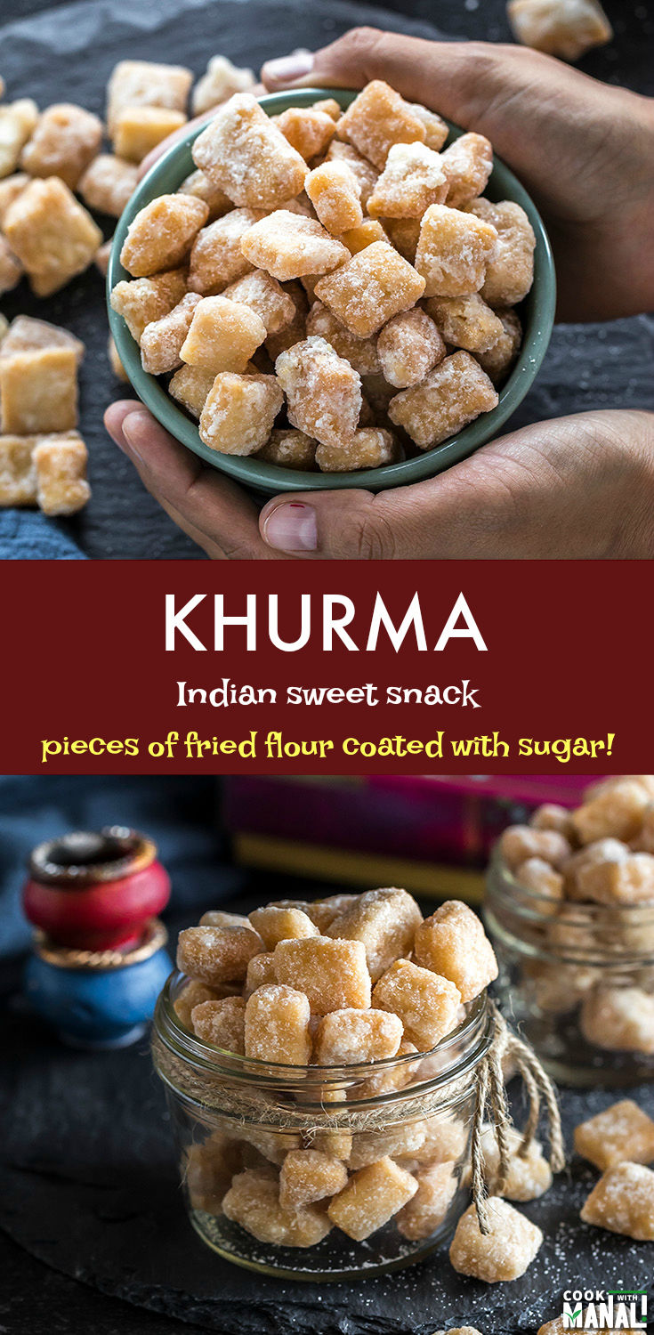 Khurma is a sweet snack which is made during the festivals of Diwali & Holi. These pieces of fried flour are coated with sugar making them highly addictive! #indianrecipe #sweet #indiansnack