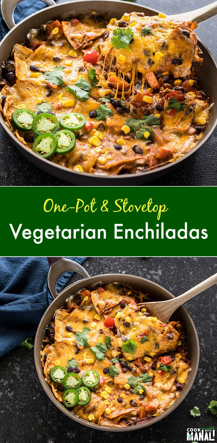 Packed with flavors, this easy stove top and one-pot Vegetarian Enchilada gets done in less than 30 minutes and is a great meal for the whole family to enjoy!
