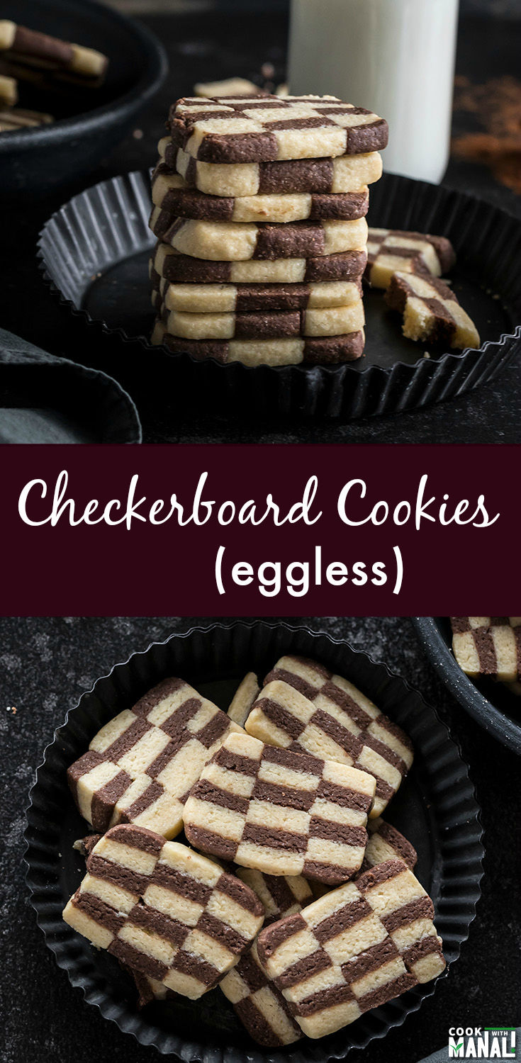 Easy and fun Checkerboard Cookies are eggless with the goodness of both vanilla and chocolate! These will make a great addition to your holiday cookie party! #cookies #eggless
