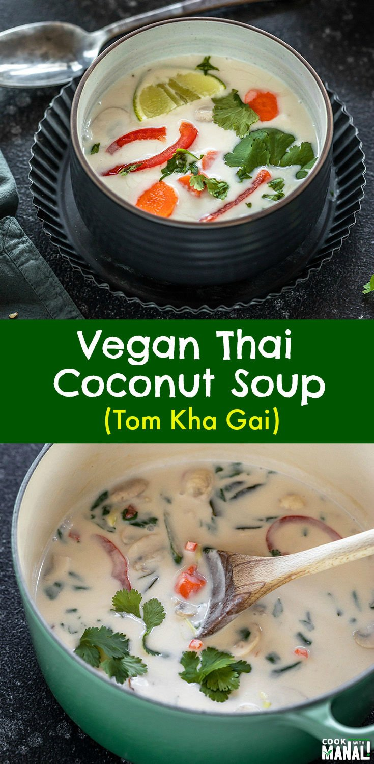 The vegan version of the popular Thai Soup! This Vegan Tom Kha Gai is packed with veggies and has tons of flavors - sweet, tart & spicy! So comforting! #vegan #thai #soup