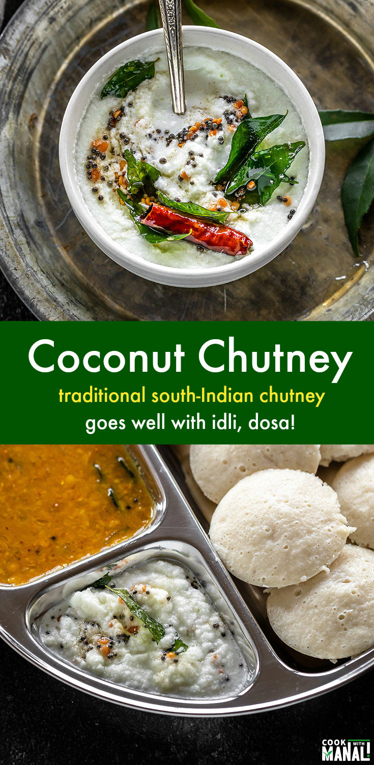 Traditional South-Indian Chutney is the perfect accompaniment to idli, dosa & vadas! Easy to make at home, you can customize it to your preference. #indian #vegan #chutney