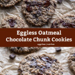 pinterest graphic for eggless oatmeal chocolate chunk cookies