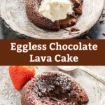 pinterest graphic for eggless chocolate lava cake