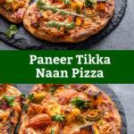 pinterest graphic for paneer tikka naan pizza
