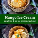 pinterest graphic for mango ice cream