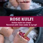 pinterest graphic for rose kulfi